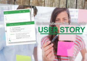 User Story Karte, Post-its, Personen, die die Post-its bearbeiten