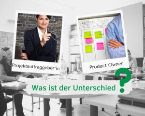 Foto klassische Projektauftraggeberin und Product Owner vor Kanbanboard. Frage: Was ist der Unterschied?